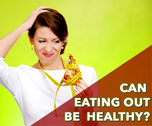 Eating Out Healthy?