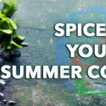 Spice Up your Summer Cocktails