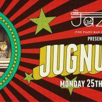 Jugnu Singh @ The Piano Man Jazz Club